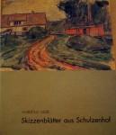 Hubertus Giebe, Skizzenblätter aus Schulzenhof, dem Wohnsitz von Eva und Erwin Strittmatter