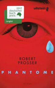 """Buchcover zu Robert Prossers Roman """"Phantome"""""""