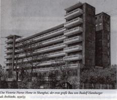 Ein Schwesternwohnheim in Shanghai, Architekt Rudolf Hamburger